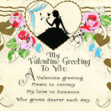 Undated Valentine's Day Card says my valentine greeting to you. A valentine greeting meant to convey my love to someone who grows dearer each day