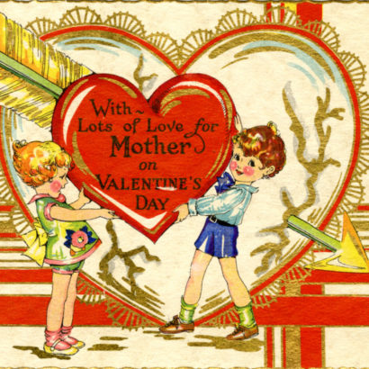 Undated Valentine's Day Card says with lots of love for mother on valentine's day