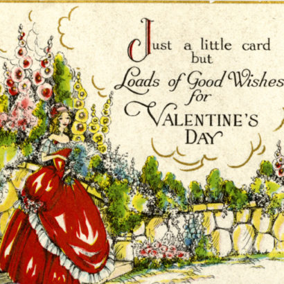 Undated Valentine's Day Card says Just a little card but loads of good wishes for valentine's day