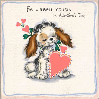 1947 Valentine's Day Card says for a swell cousin on valentine's day