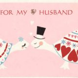 1963 Valentine's Day Card says for my husband