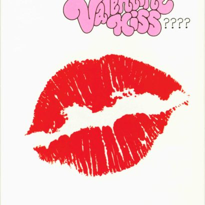 1970 Valentine's Day Card says Do you know who's sending you this great big valentine kiss?